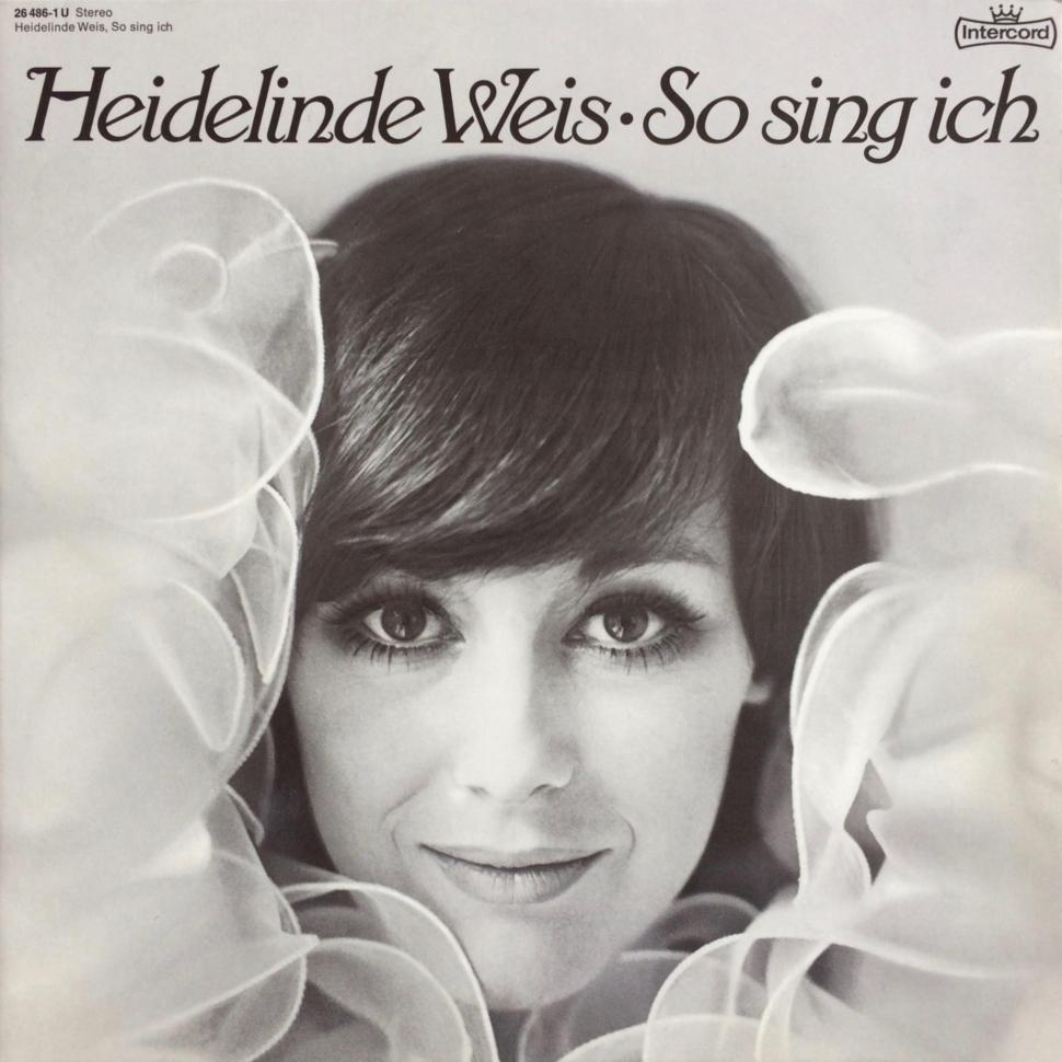 Heidelinde Weis – So sing ich