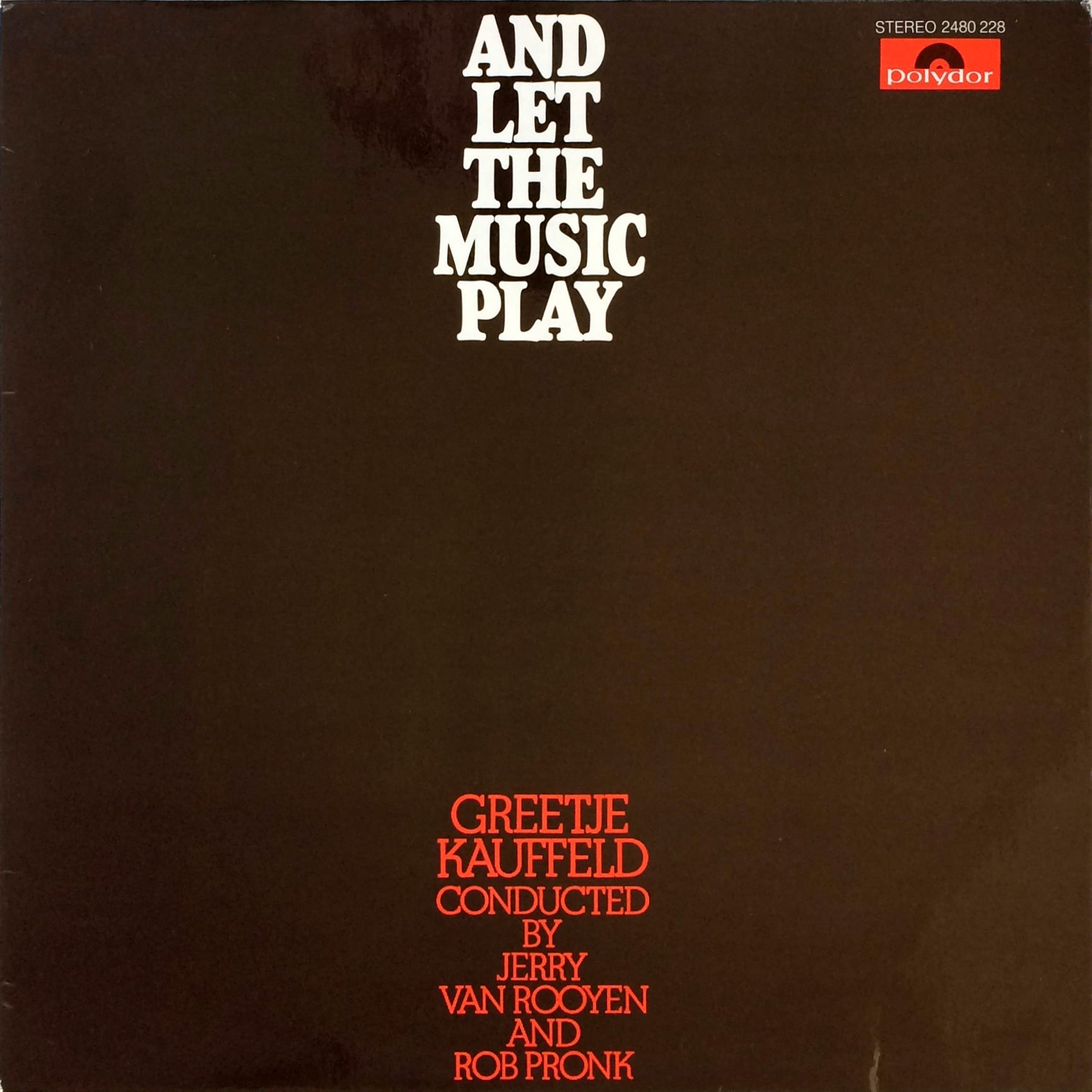 Greetje Kauffeld – And Let The Music Play