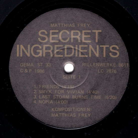 Matthias Frey ‎ Secret Ingredients – RillenWerke ‎– 8611 Germany 1986