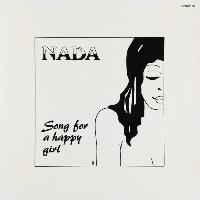 NADA Song For A Happy Girl – Chancellor Music Productions ‎– CHMP 101 Germany 1979