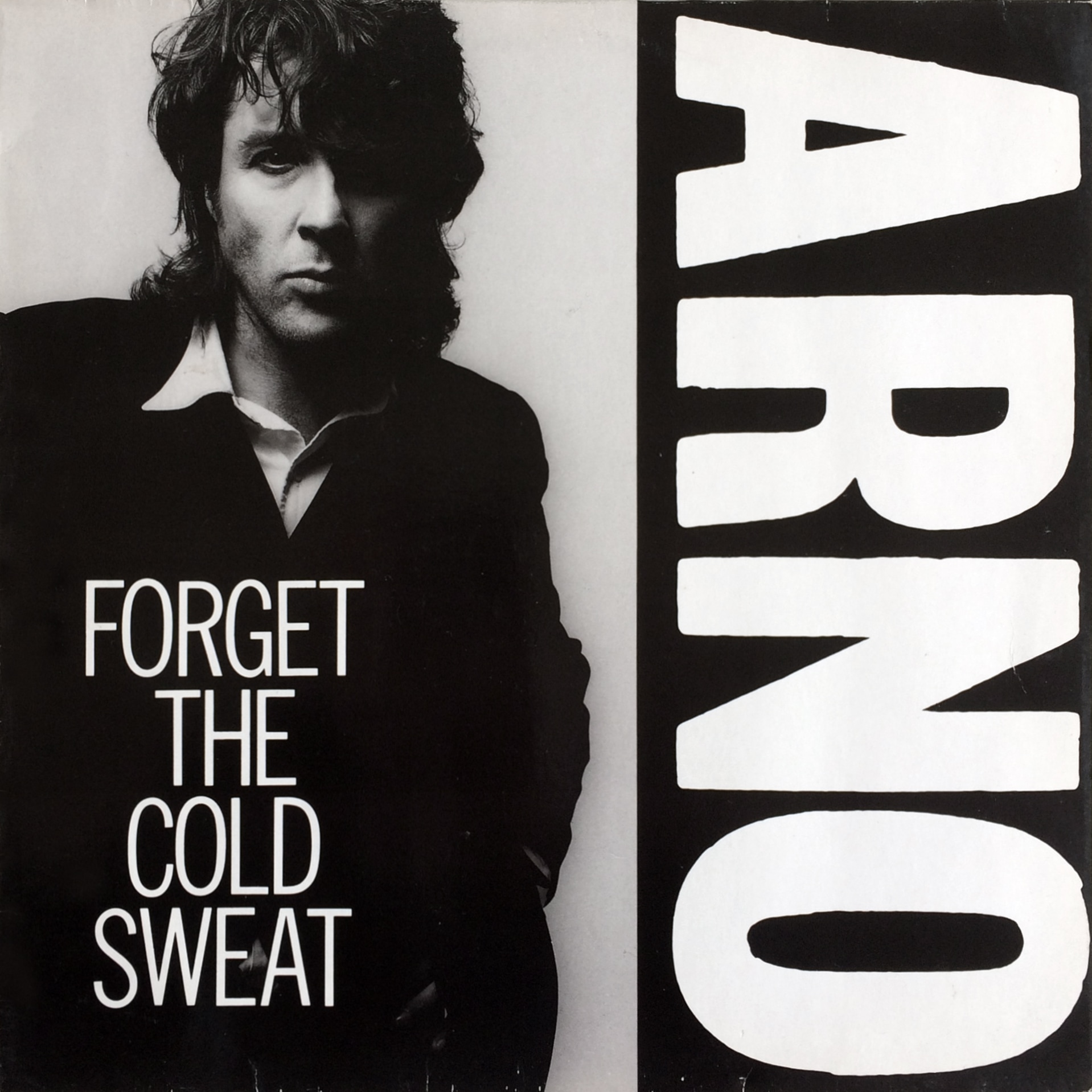 Arno  Forget The Cold Sweat – Virgin – 608 040 Europe 1986